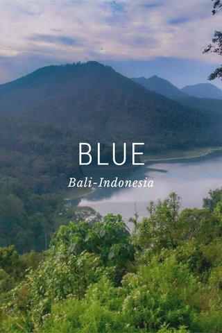 BLUE Bali-Indonesia