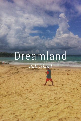 Dreamland Bali island