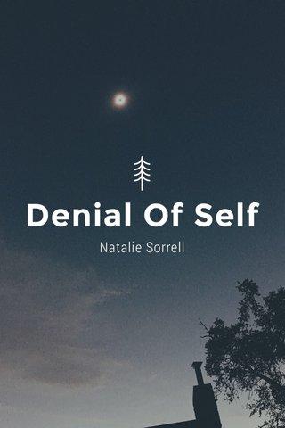 Denial Of Self Natalie Sorrell