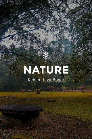 NATURE Kebun Raya Bogor