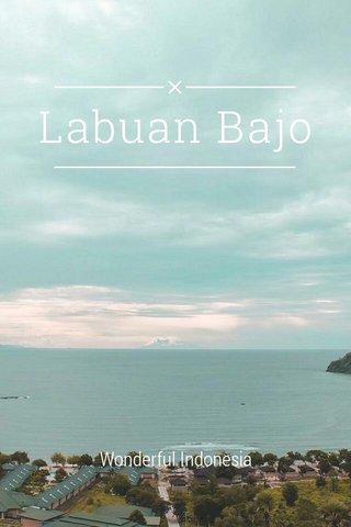 Labuan Bajo Wonderful Indonesia