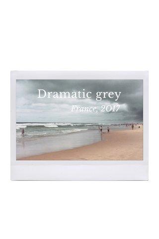 Dramatic grey France, 2O17