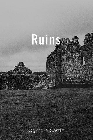 Ruins Ogmore Castle
