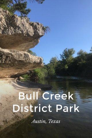 Bull Creek District Park Austin, Texas