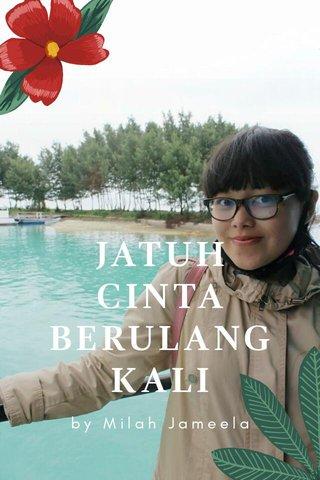 JATUH CINTA BERULANG KALI by Milah Jameela