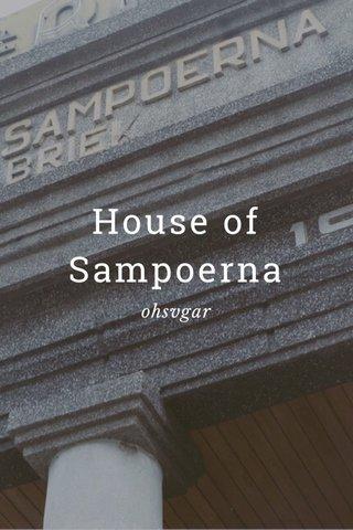 House of Sampoerna ohsvgar