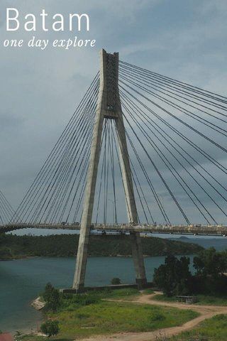 Batam one day explore