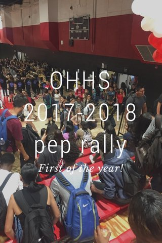 OHHS 2017-2018 pep rally First of the year!