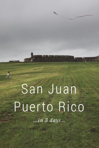 San Juan Puerto Rico ...in 3 days...