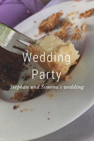 Wedding Party Stephan und Simona's wedding