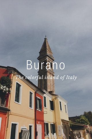 Burano The colorful island of Italy