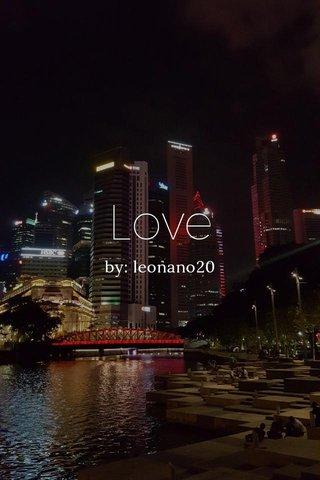 Love by: leonano20