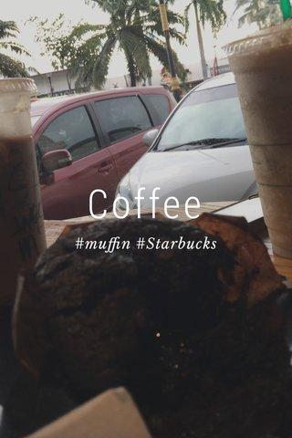 Coffee #muffin #Starbucks