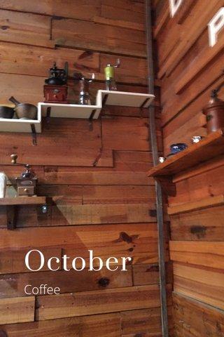 October Coffee