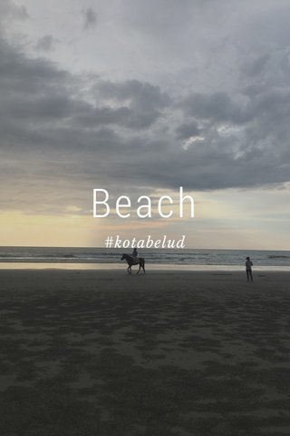Beach #kotabelud