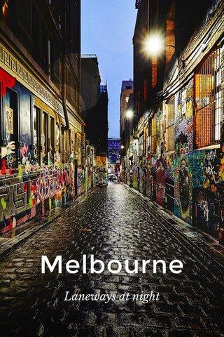 Melbourne Laneways at night