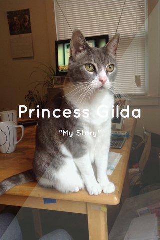 "Princess Gilda ""My Story"""