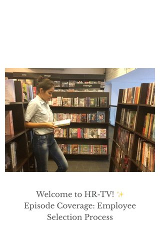 Welcome to HR-TV! ✨ Episode Coverage: Employee Selection Process
