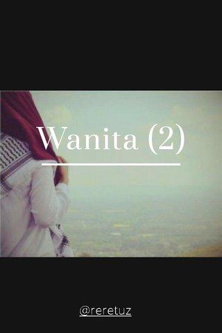 Wanita (2) @reretuz