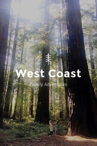 West Coast Family Adventures