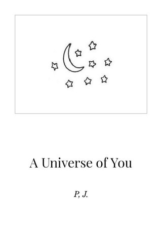 A Universe of You