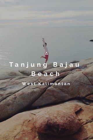 Tanjung Bajau Beach West Kalimantan