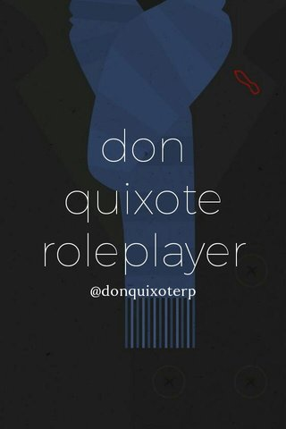 donquixote roleplayer @donquixoterp