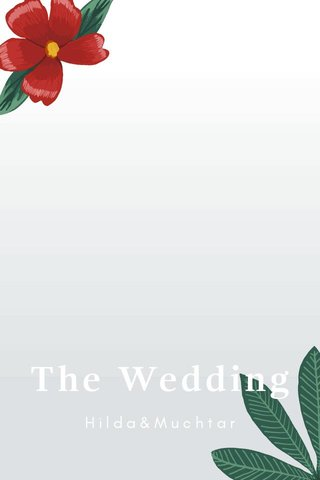 The Wedding Hilda&Muchtar