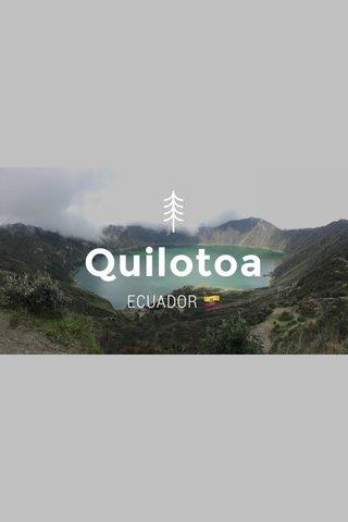 Quilotoa ECUADOR 🇪🇨