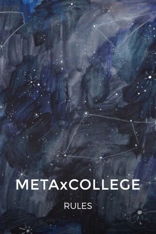 METAxCOLLEGE RULES