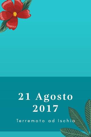 21 Agosto 2017 Terremoto ad Ischia