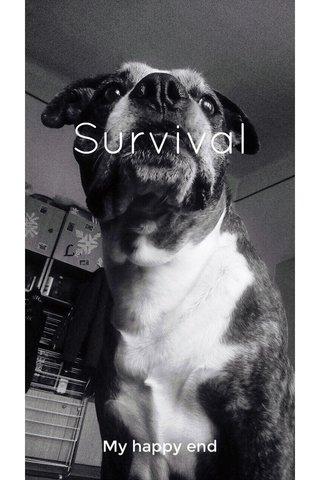 Survival My happy end