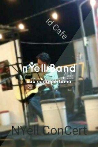 nYell Band kau yang pertama