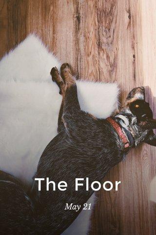 The Floor May 21