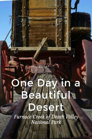 One Day in a Beautiful Desert Furnace Creek of Death Valley National Park