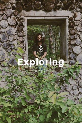 Exploring June 21
