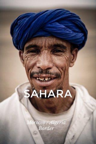 SAHARA Morocco / Algeria Border