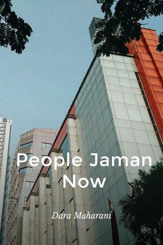 People Jaman Now Dara Maharani