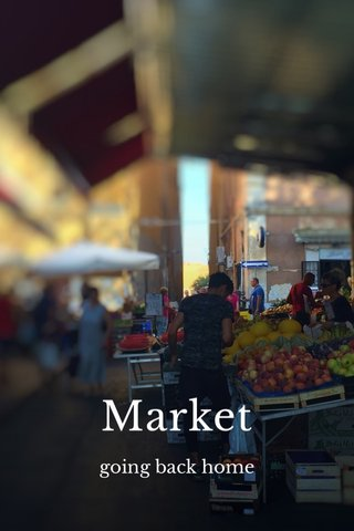 Market going back home