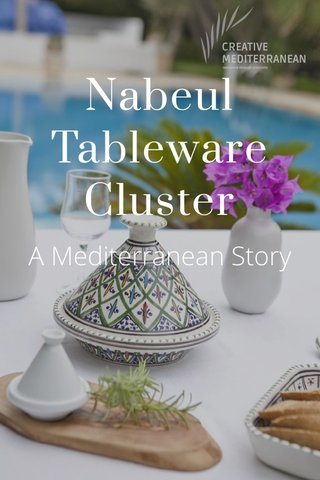 Nabeul Tableware Cluster A Mediterranean Story