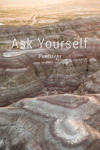 Ask Yourself Footsteps