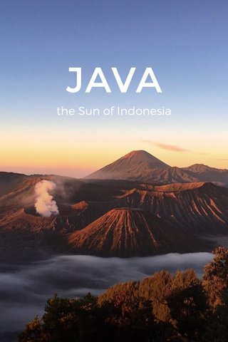 JAVA the Sun of Indonesia