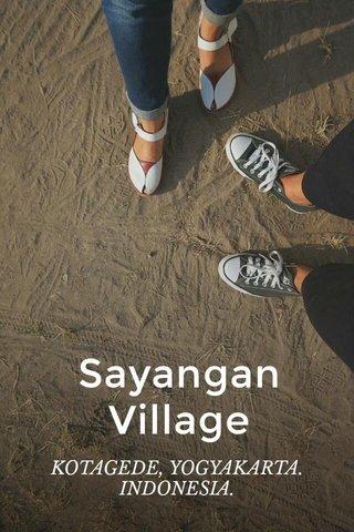 Sayangan Village KOTAGEDE, YOGYAKARTA. INDONESIA.