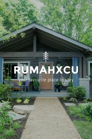 RUMAHXCU your favourite place to stay