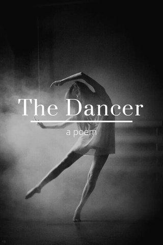 The Dancer a poem