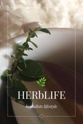 🌿 HERbLIFE herbalists lifestyle