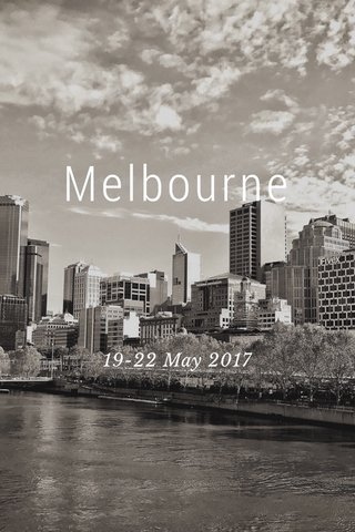 Melbourne 19-22 May 2017