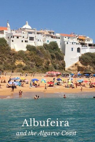 Albufeira and the Algarve Coast