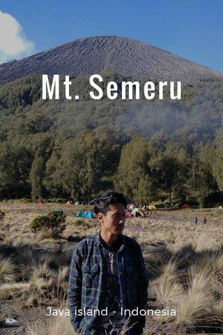 Mt. Semeru Java island - Indonesia