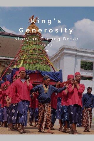 King's Generosity story on Grebeg Besar 2017